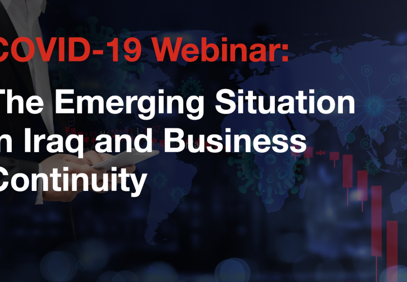 Our latest webinar, featuring insights from our frontline business leaders in Iraq, is designed to help businesses overcome challenges posed by COVID-19