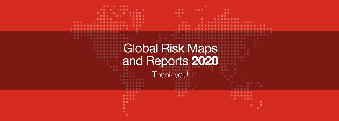 Thank you for your interest in our 2020 Global Risk Maps and Reports.